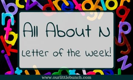 All About N – Letter Of The Week