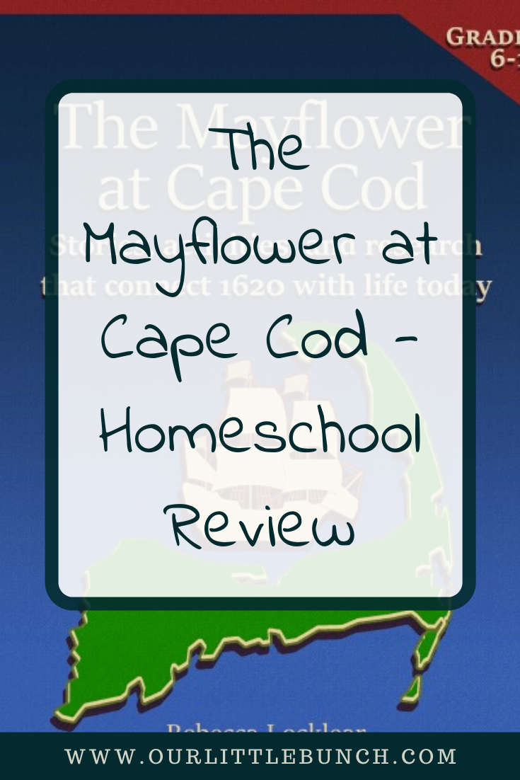 The Mayflower at Cape Cod - Homeschool Review