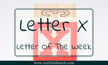 Letter X – Letter Of The Week