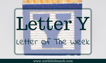 Letter Y – Letter of the Week