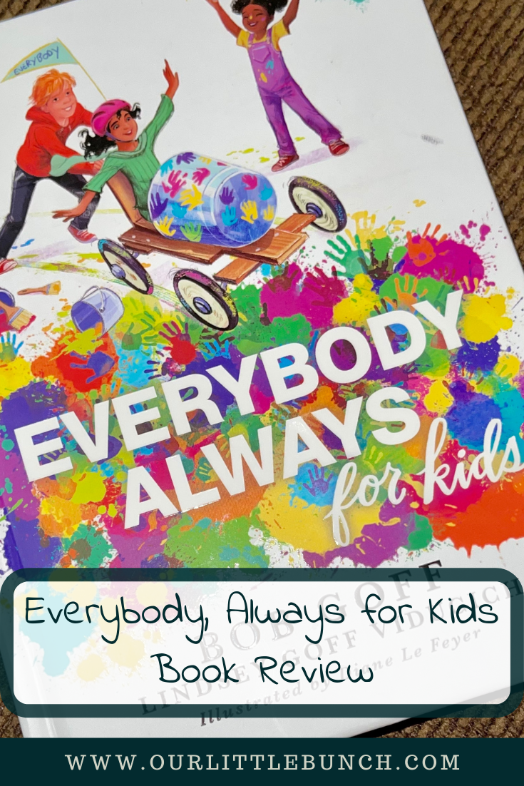 Everybody, Always for Kids Pin Image