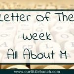 Letter Of The Week – All About M