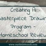 Creating A Masterpiece Drawing Program – Homeschool Review
